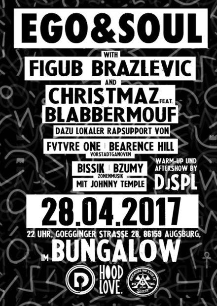 28.04.17 Figub Brazlevic & Christmaz feat. BlabberMouf – Ego & Soul Tour @BUNGALOW
