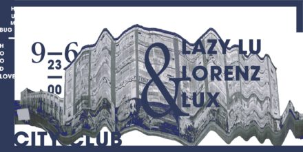 Lazy Lu & Lorenz & Lux Live // 09.06.2017 @City Club Augsburg