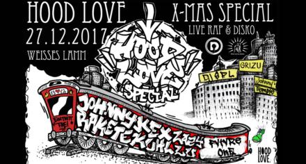 Hood Love & Daily Rap Weihnachtsfeier mit Special Guests // 27.12.2017 // Beim Weissen Lamm