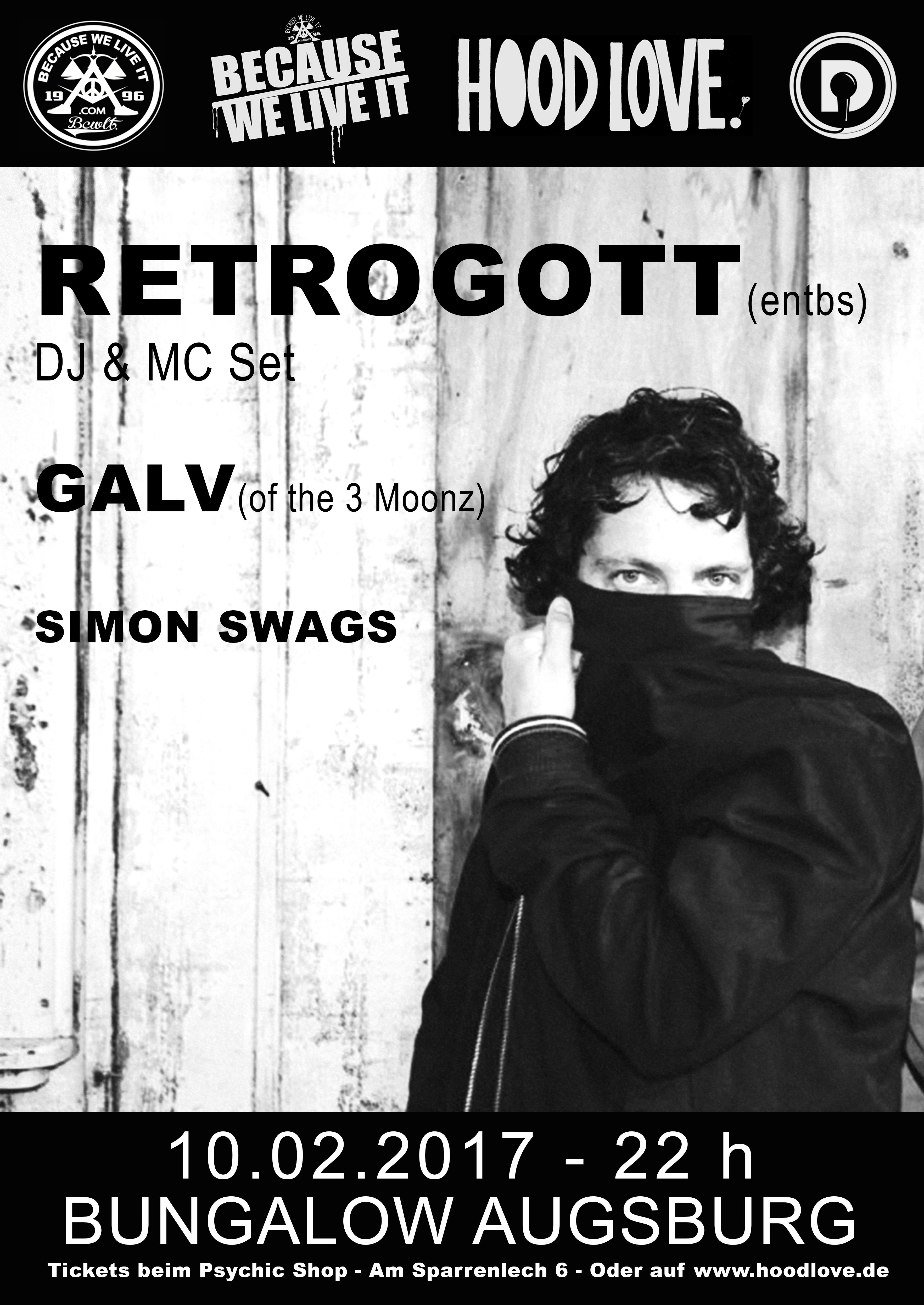 RETROGOTT (DJ & MC Set) & GALV Live @ Bungalow Augsburg // 10.02.2017